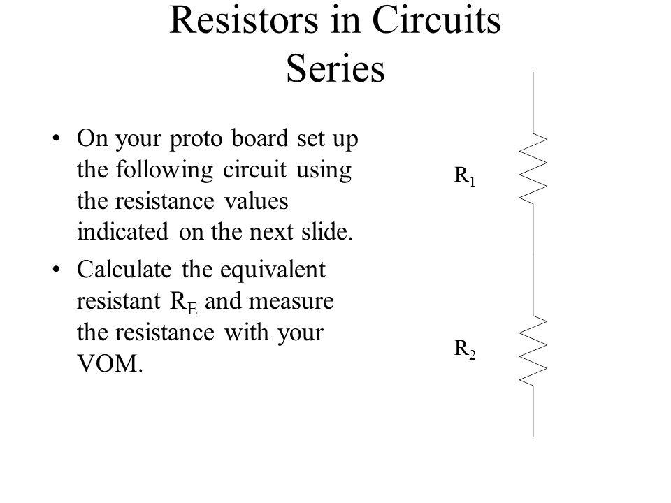 Resistors in Circuits Series