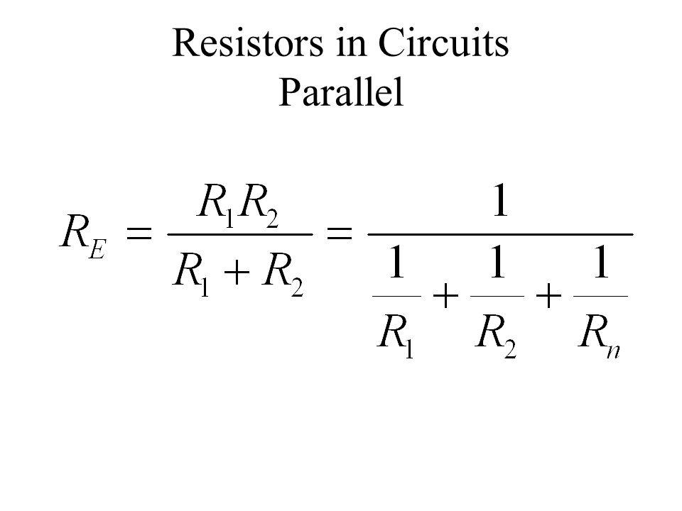 Resistors in Circuits Parallel