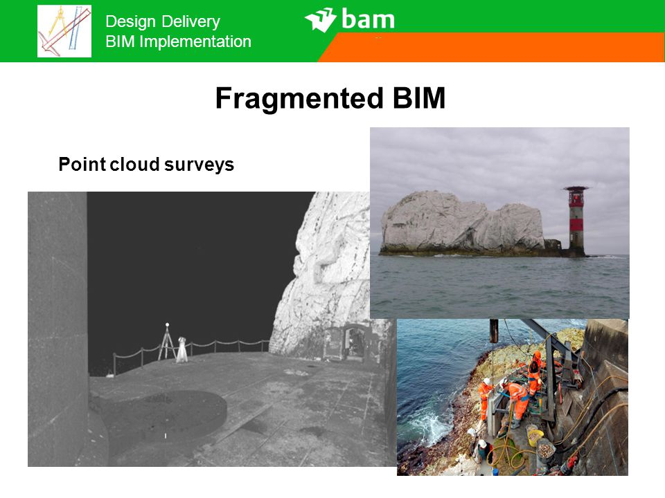 Fragmented BIM Point cloud surveys 13