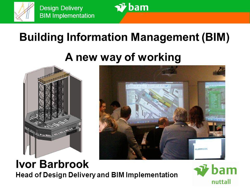 Building Information Management (BIM)