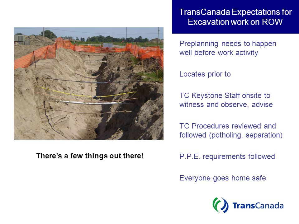 TransCanada Expectations for Excavation work on ROW