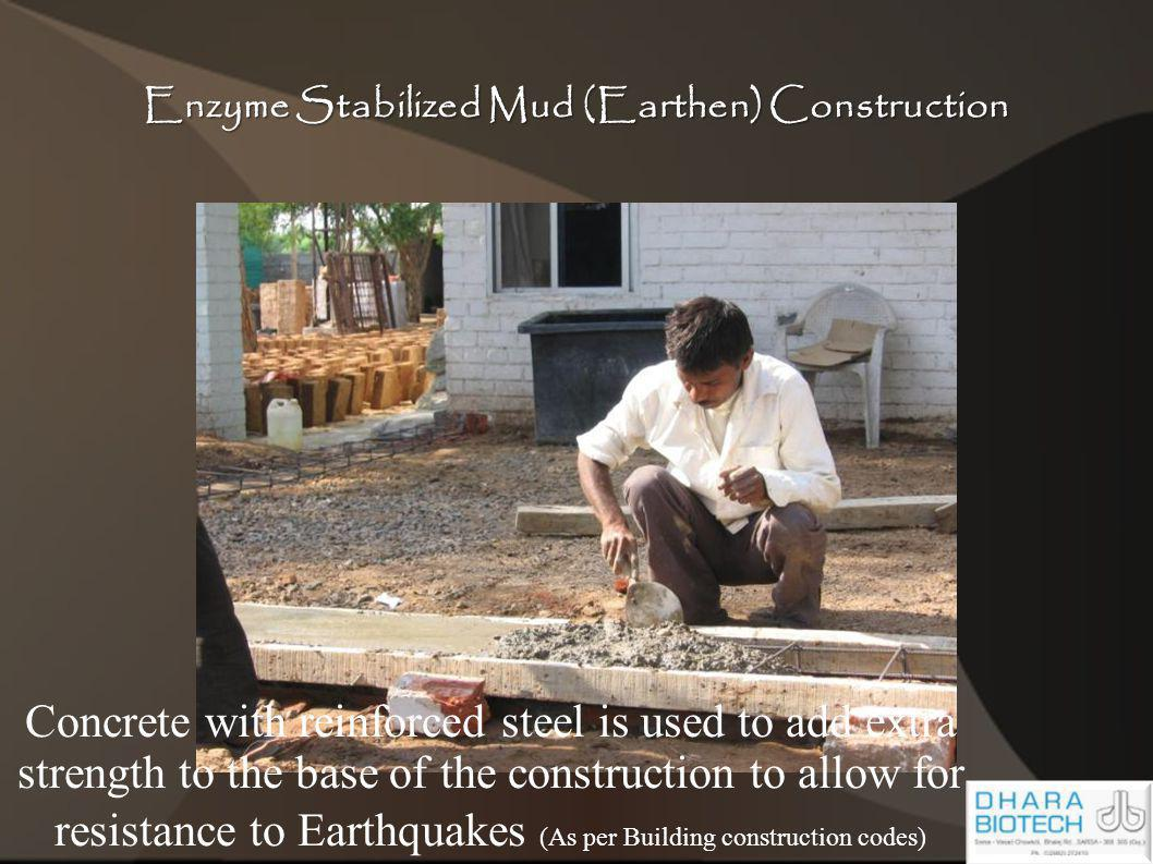 Enzyme Stabilized Mud (Earthen) Construction