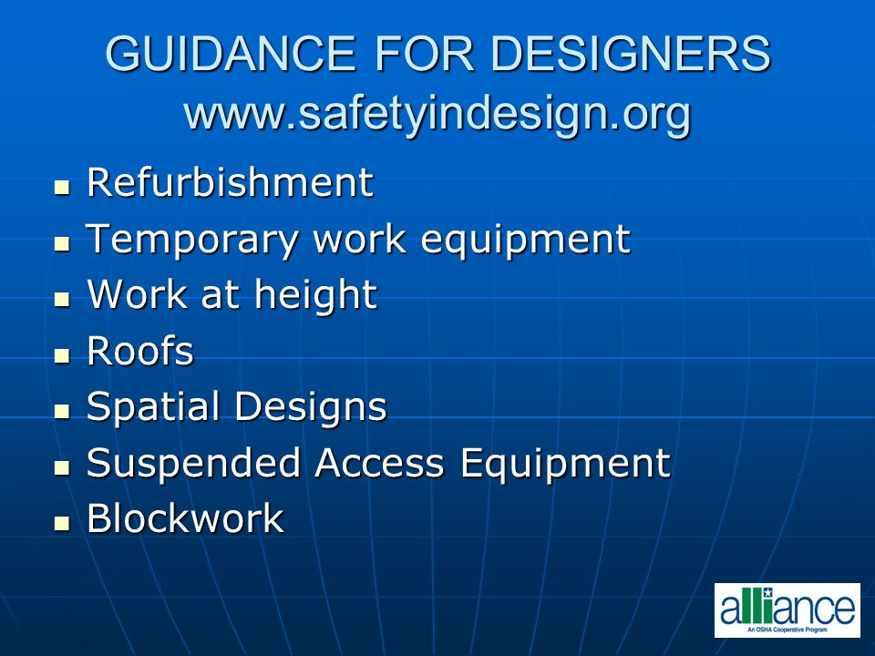 GUIDANCE FOR DESIGNERS www.safetyindesign.org