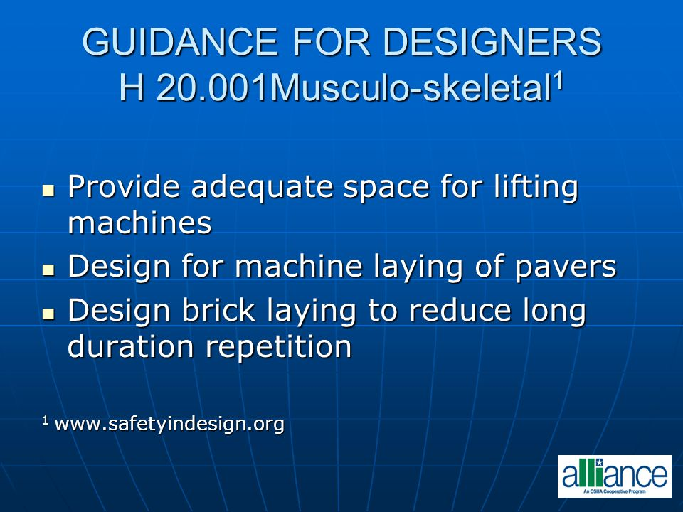 GUIDANCE FOR DESIGNERS H 20.001Musculo-skeletal1