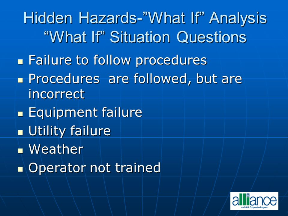 Hidden Hazards- What If Analysis What If Situation Questions