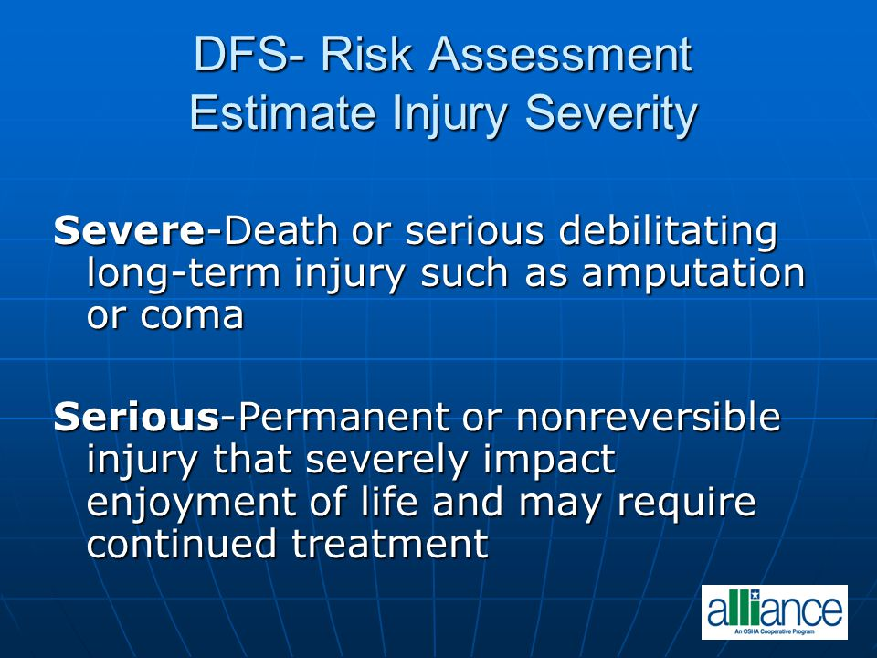 DFS- Risk Assessment Estimate Injury Severity