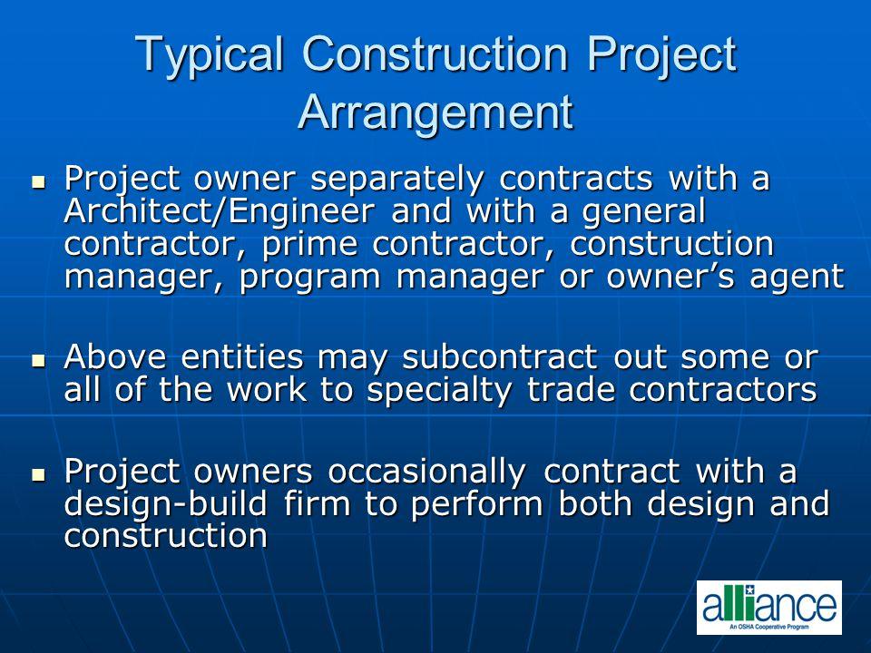 Typical Construction Project Arrangement