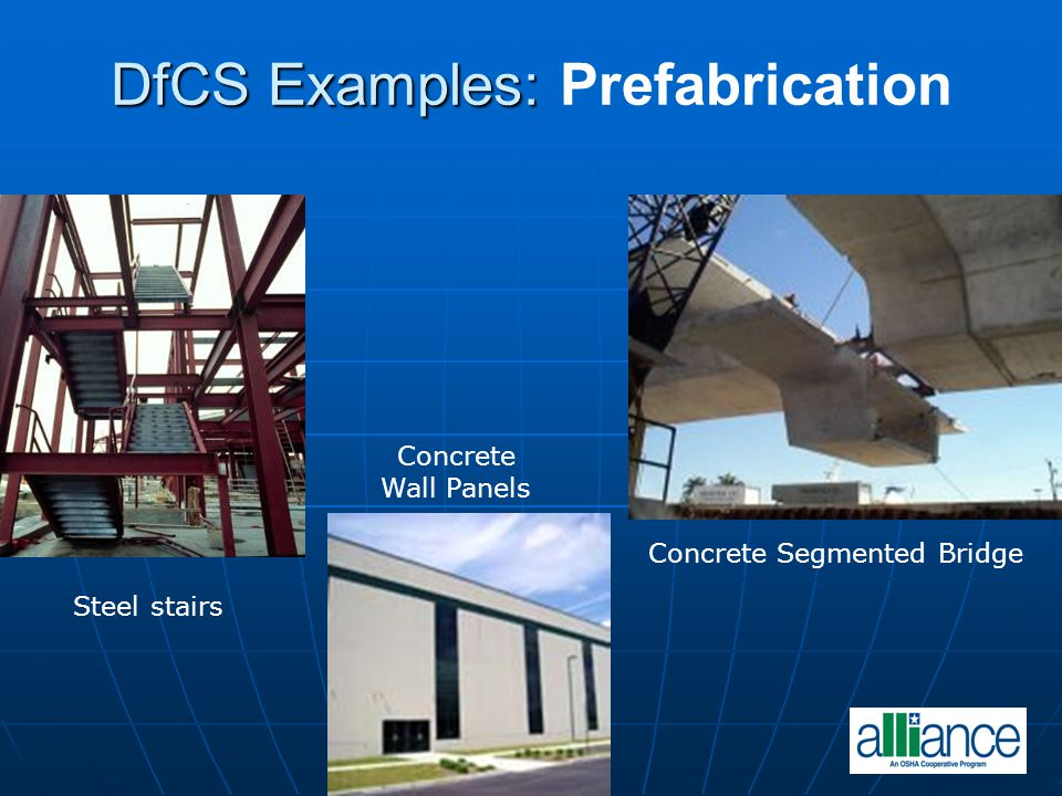 DfCS Examples: Prefabrication