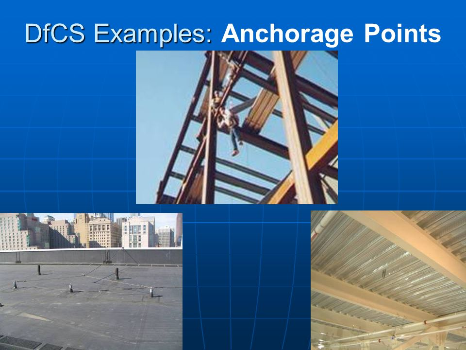 DfCS Examples: Anchorage Points
