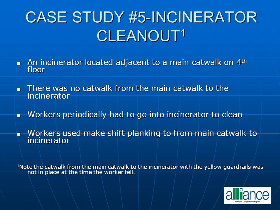 CASE STUDY #5-INCINERATOR CLEANOUT1