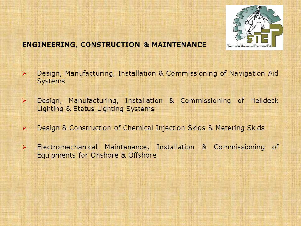 ENGINEERING, CONSTRUCTION & MAINTENANCE