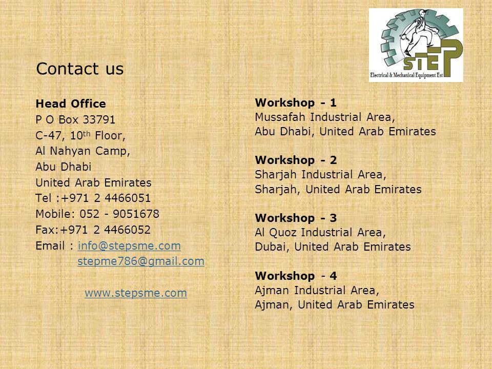 Contact us Head Office P O Box 33791 C-47, 10th Floor, Al Nahyan Camp,