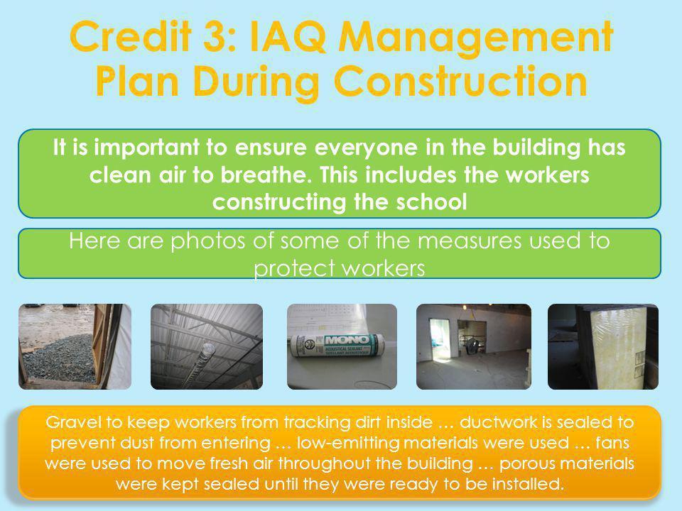 Credit 3: IAQ Management Plan During Construction