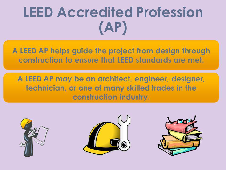 LEED Accredited Profession (AP)