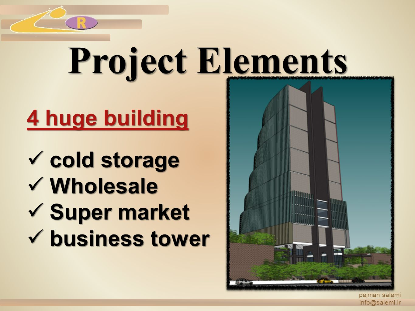 Project Elements 4 huge building cold storage Wholesale Super market
