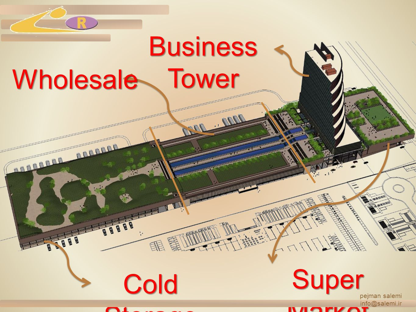 Business Tower Wholesale Super Market Cold Storage pejman salemi