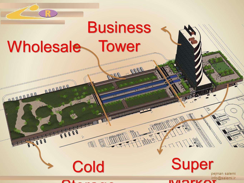 Business Tower Wholesale Super Market Cold Storage pejman salemi