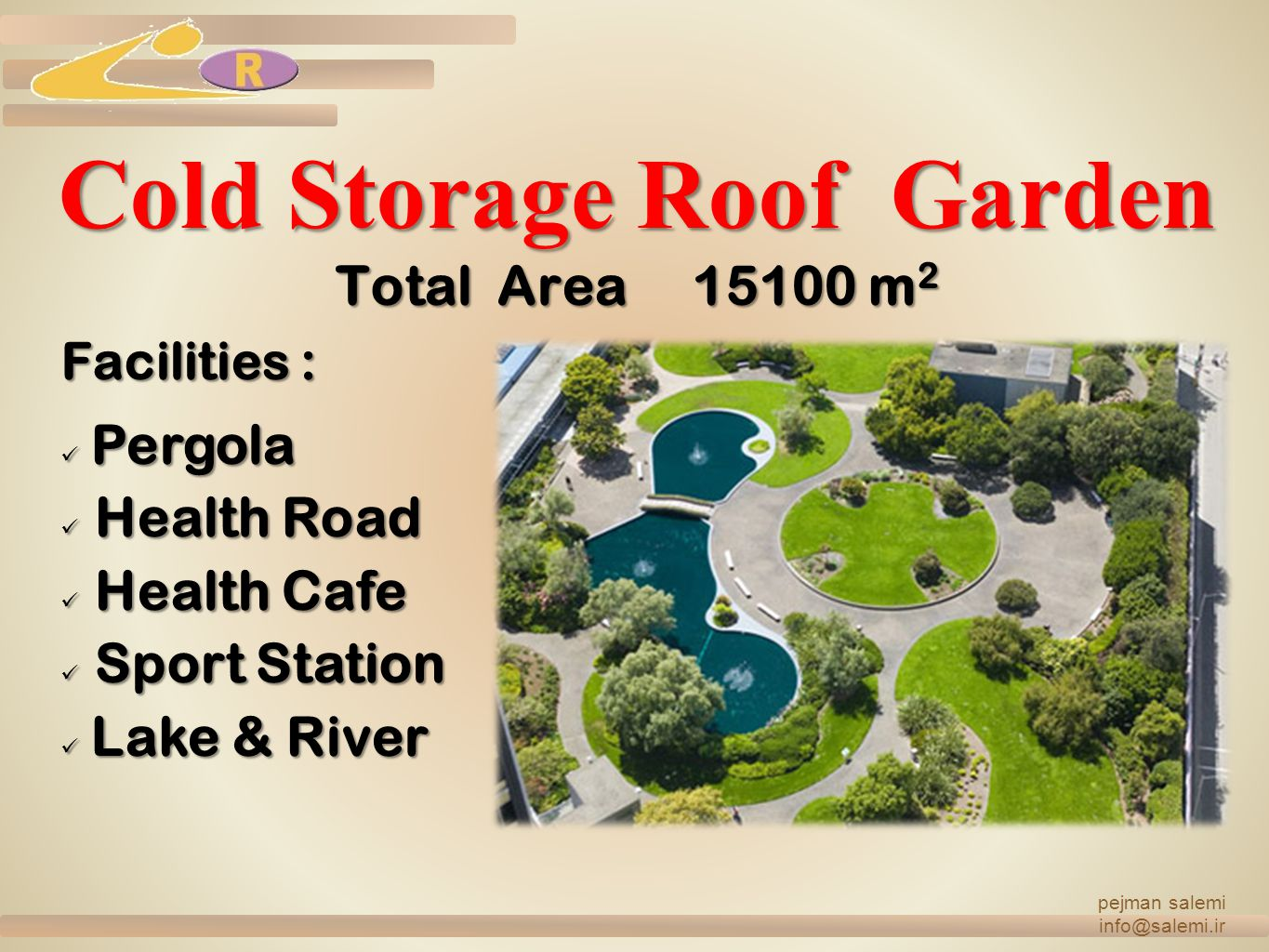 Cold Storage Roof Garden Total Area 15100 m2