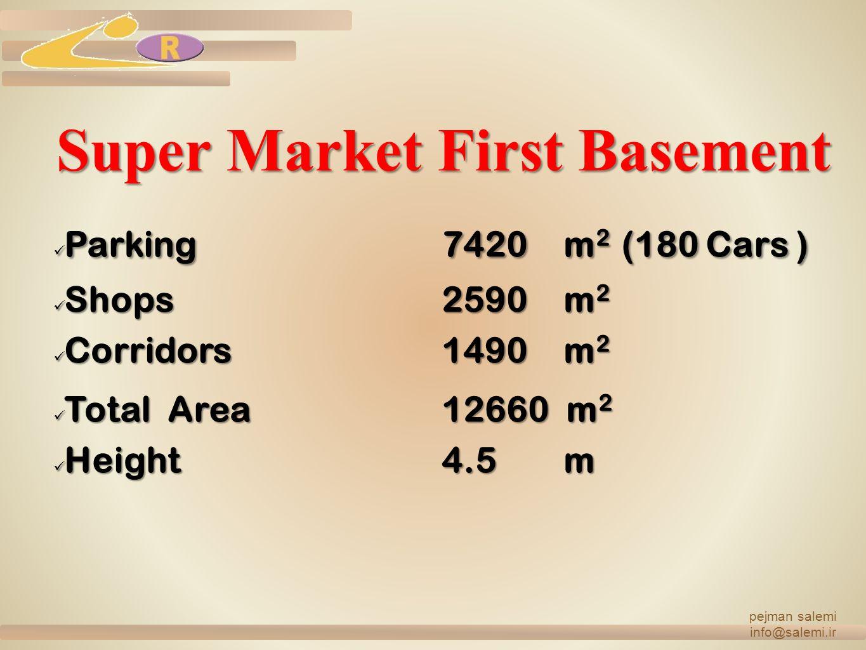 Super Market First Basement