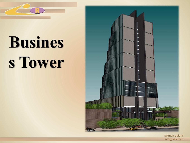 pejman salemi info@salemi.ir Business Tower