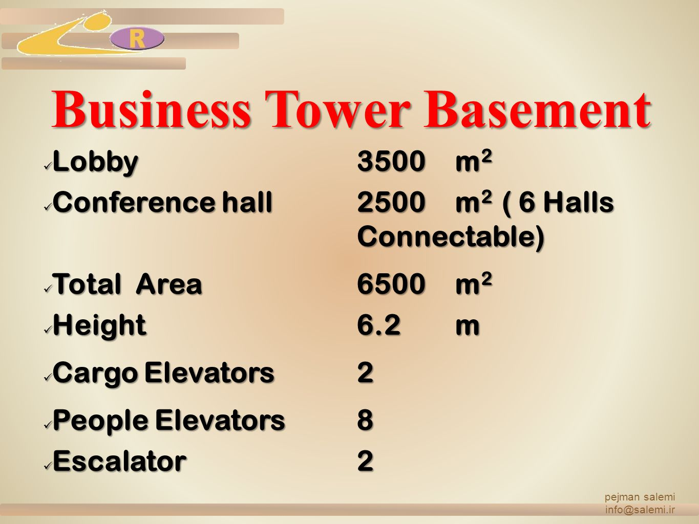 Business Tower Basement