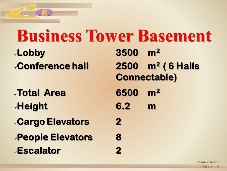 Business Tower Basement