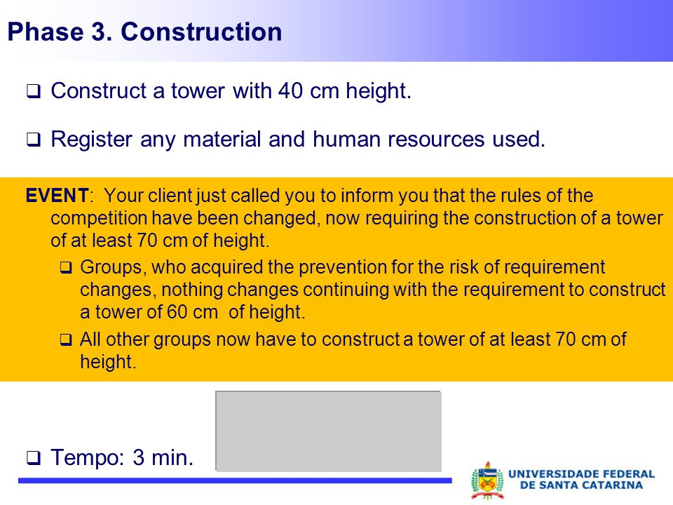 Phase 3. Construction Construct a tower with 40 cm height.