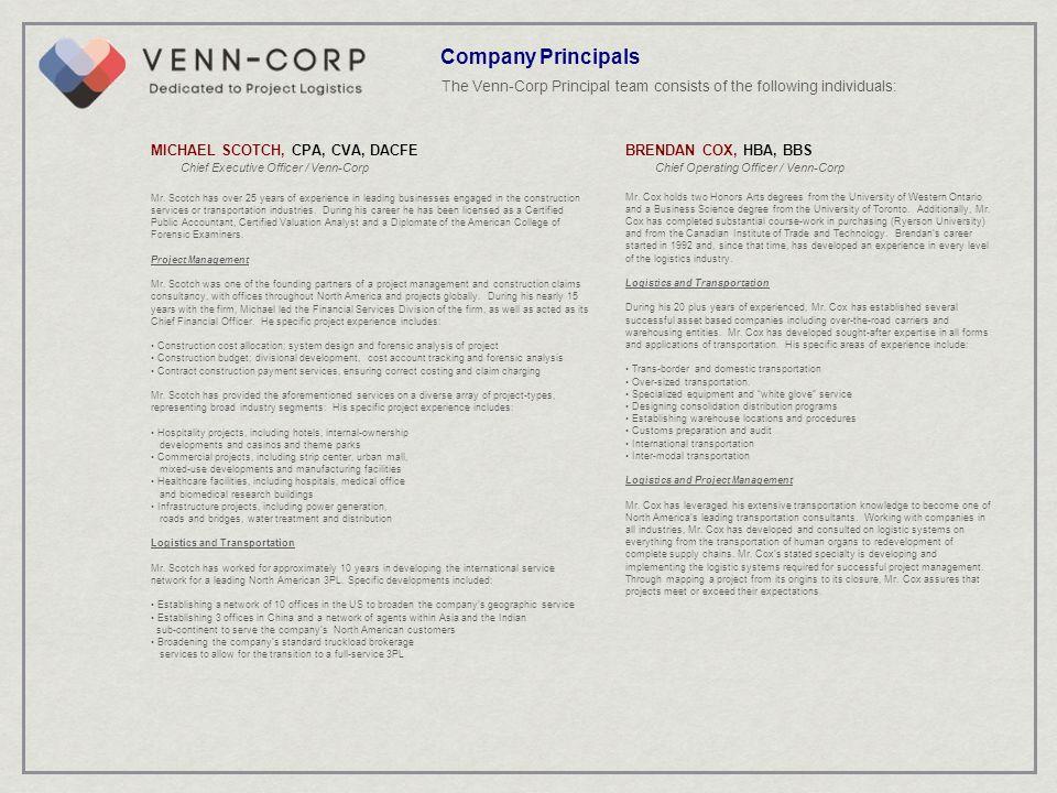 Company Principals The Venn-Corp Principal team consists of the following individuals: MICHAEL SCOTCH, CPA, CVA, DACFE.