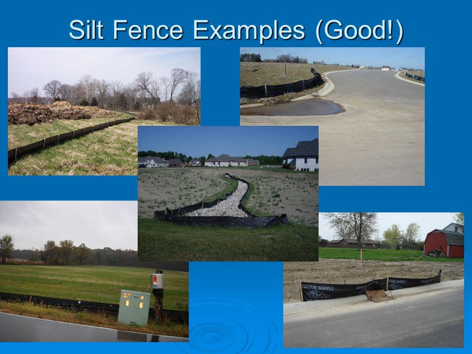 Silt Fence Examples (Good!)