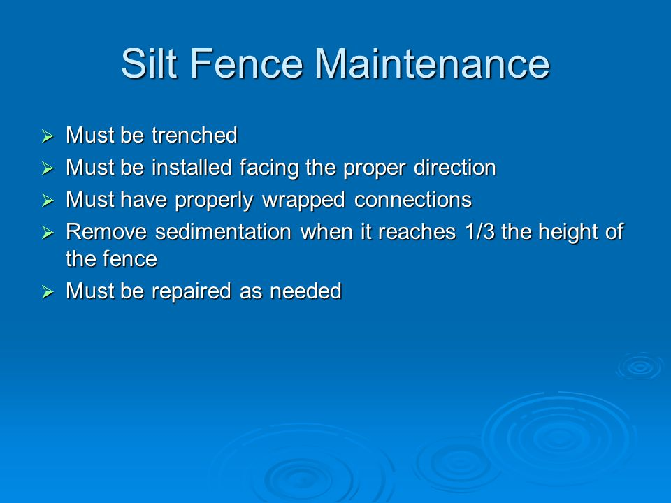 Silt Fence Maintenance
