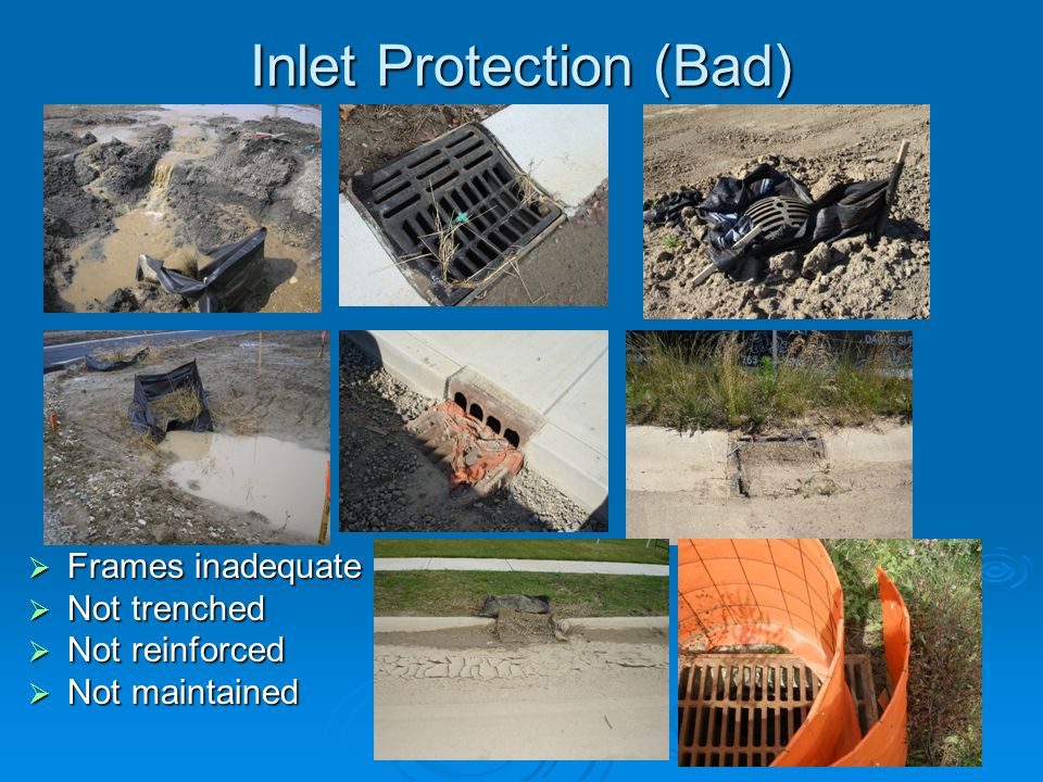 Inlet Protection (Bad)