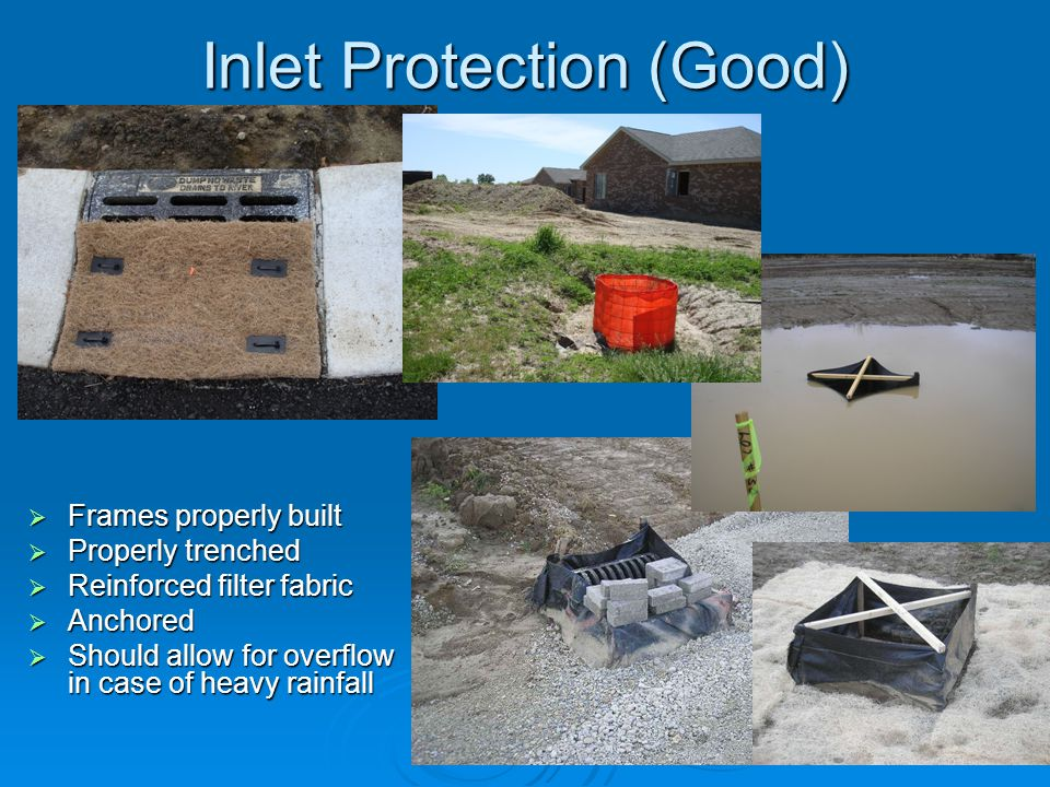 Inlet Protection (Good)