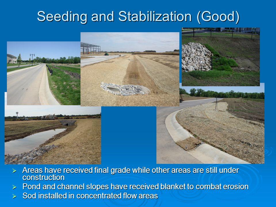 Seeding and Stabilization (Good)