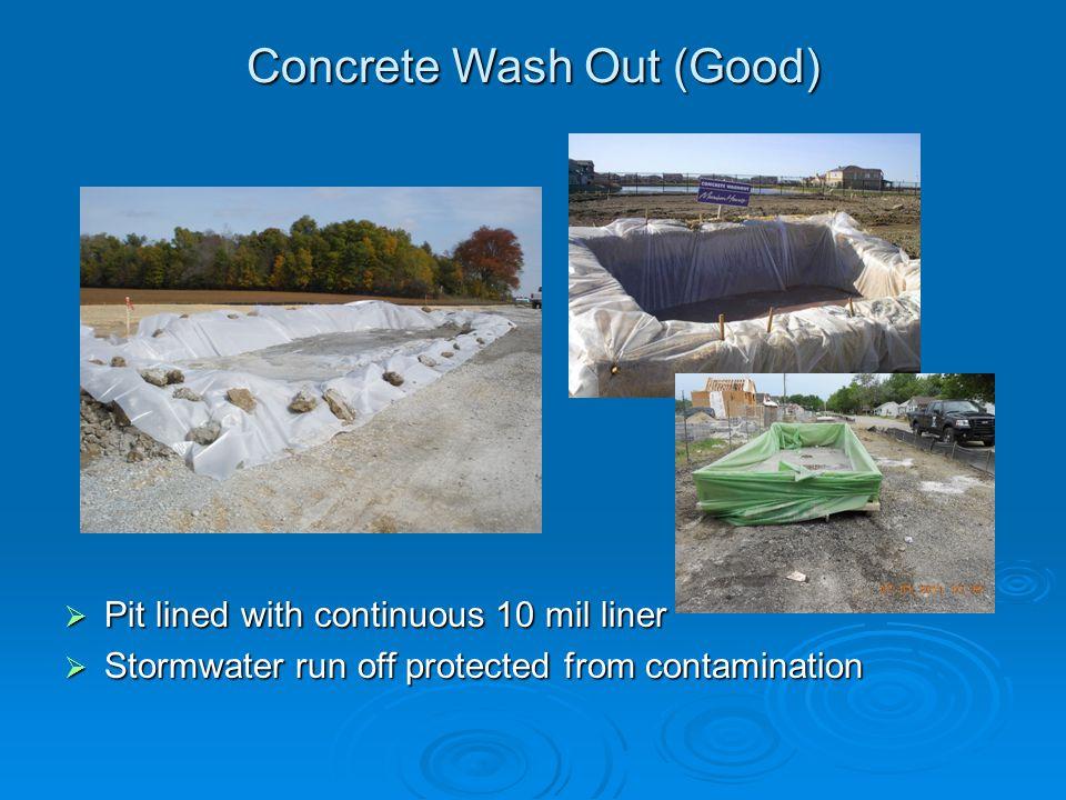 Concrete Wash Out (Good)