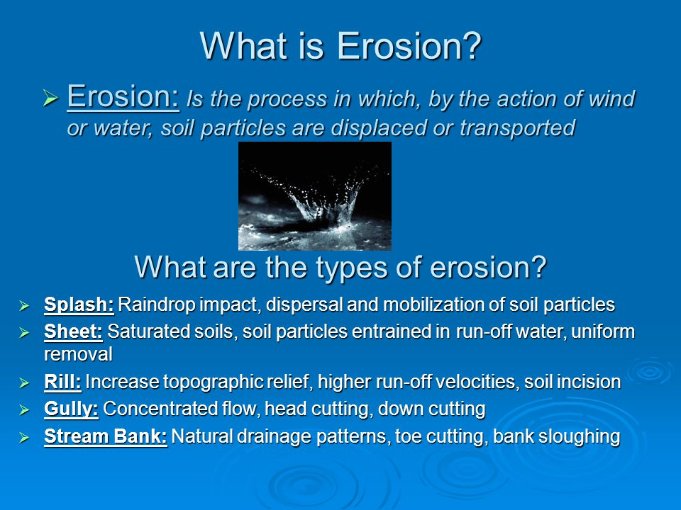 What are the types of erosion