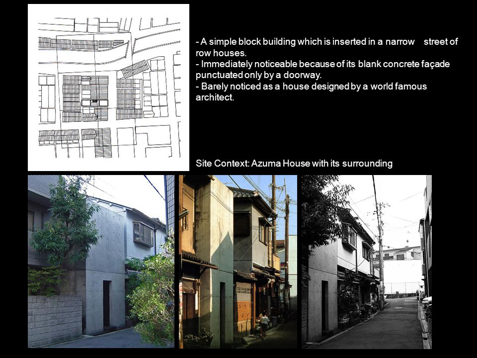 - A simple block building which is inserted in a narrow street of row houses.