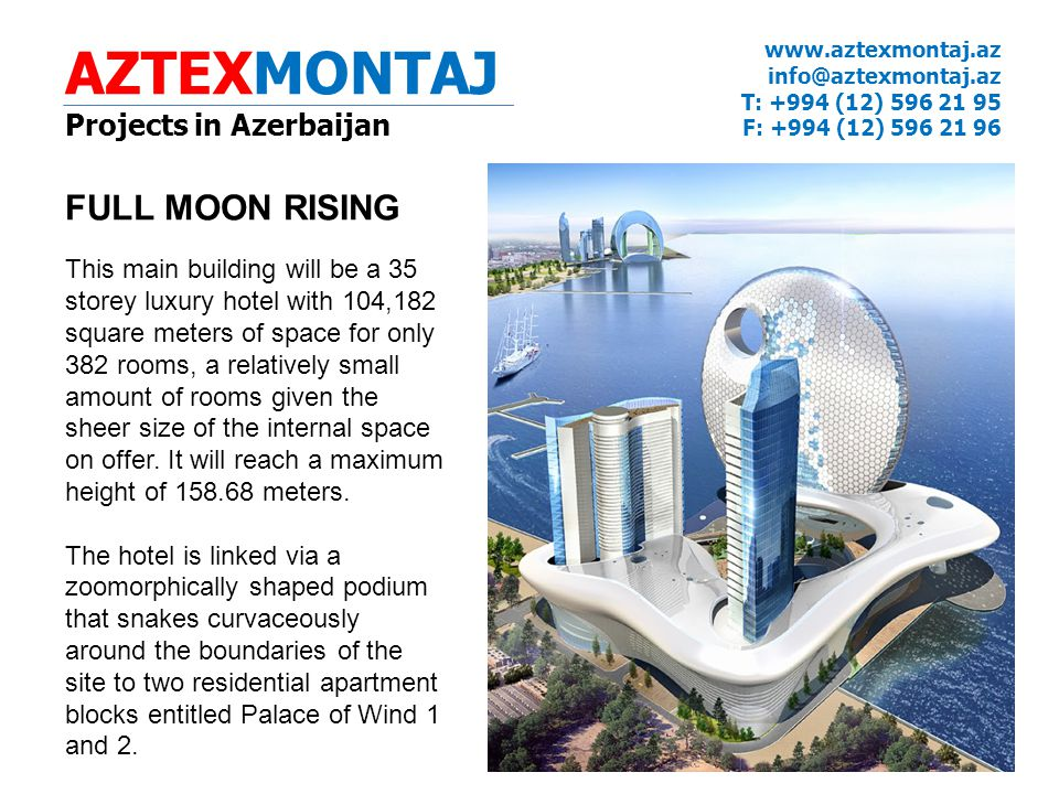 AZTEXMONTAJ FULL MOON RISING Projects in Azerbaijan