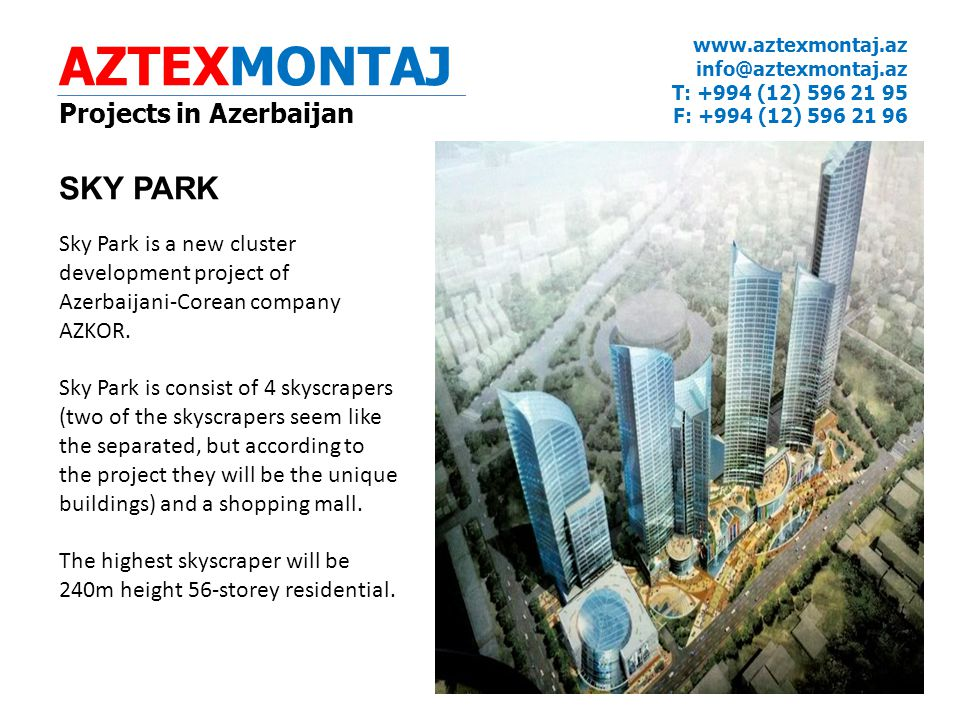 AZTEXMONTAJ SKY PARK Projects in Azerbaijan
