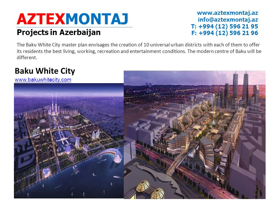 AZTEXMONTAJ Baku White City Projects in Azerbaijan www.aztexmontaj.az
