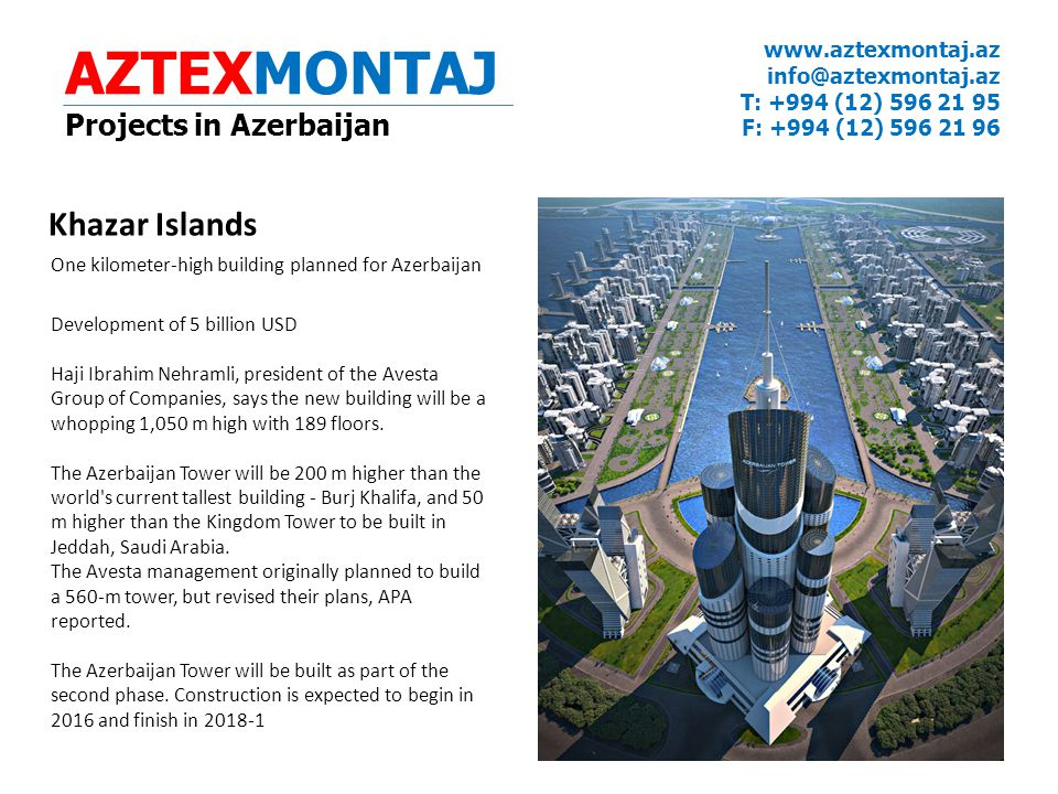 AZTEXMONTAJ Khazar Islands Projects in Azerbaijan www.aztexmontaj.az
