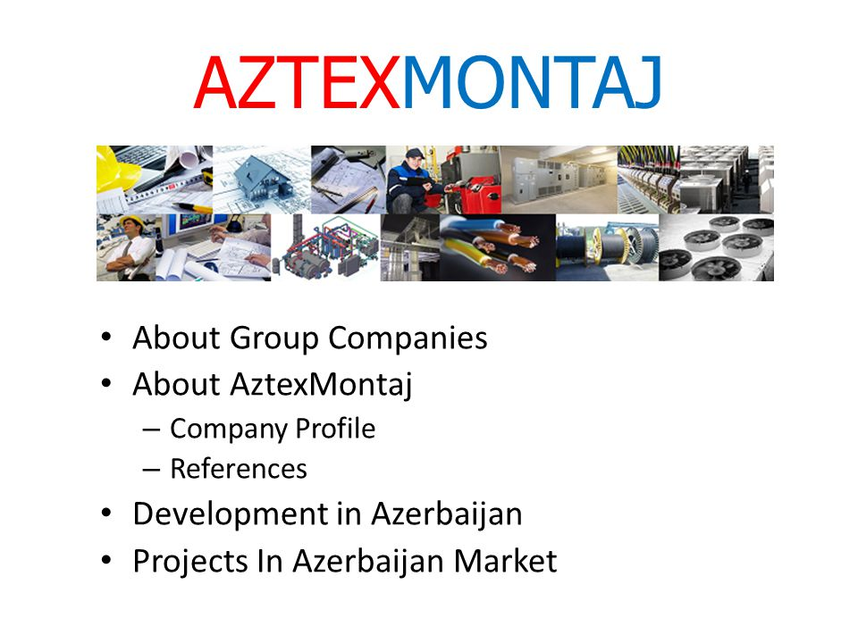 AZTEXMONTAJ About Group Companies About AztexMontaj