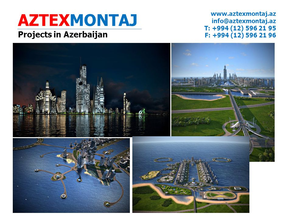 AZTEXMONTAJ Projects in Azerbaijan www.aztexmontaj.az