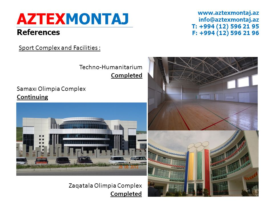 AZTEXMONTAJ References Sport Complex and Facilities :