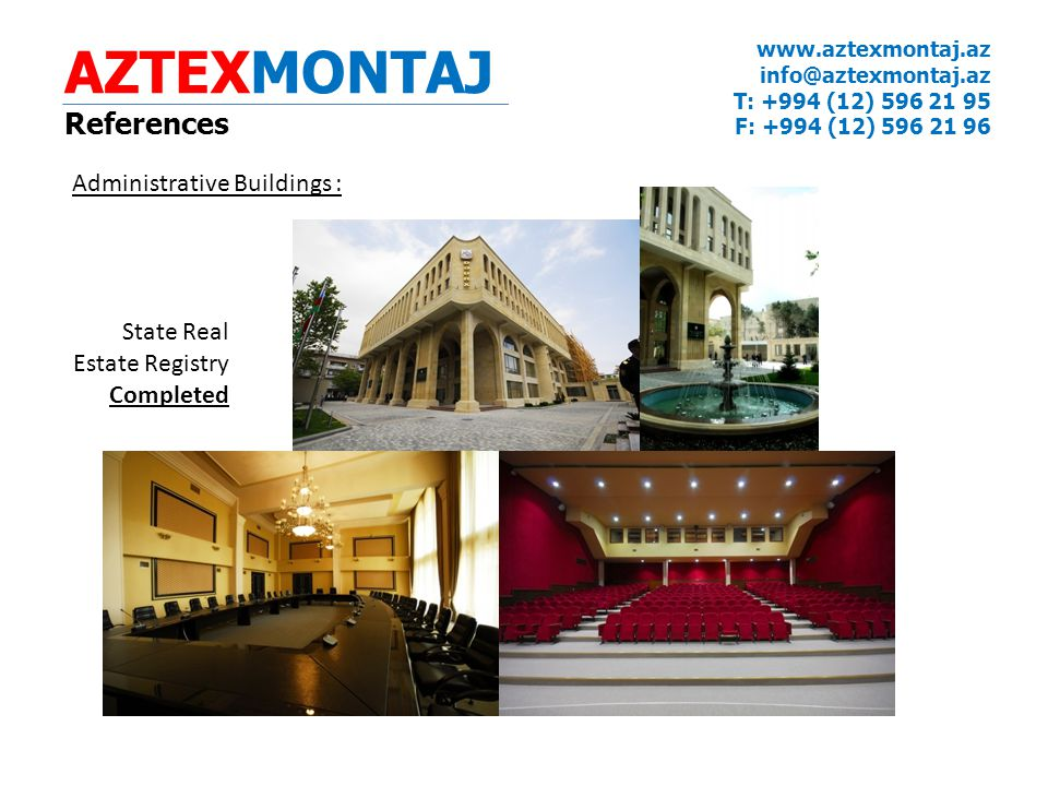 AZTEXMONTAJ References Administrative Buildings : State Real