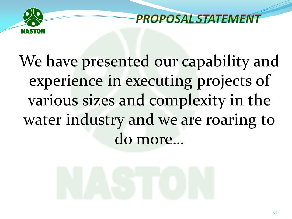 NASTON PROPOSAL STATEMENT.