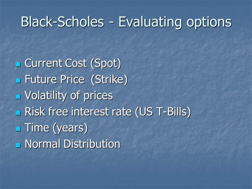 Black-Scholes - Evaluating options