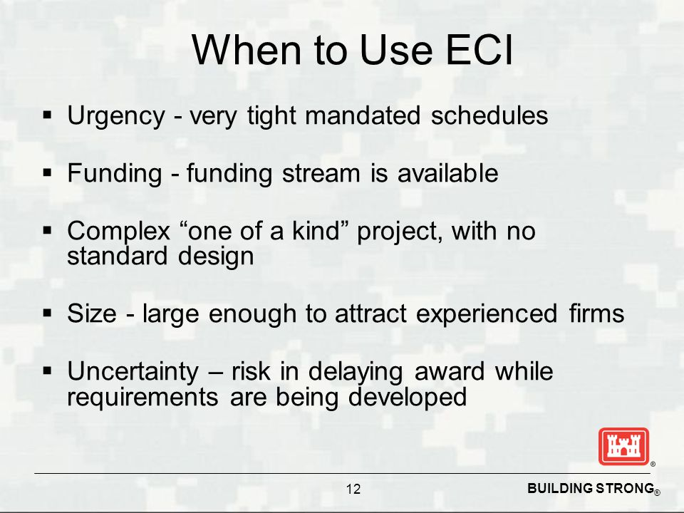 When to Use ECI Urgency - very tight mandated schedules