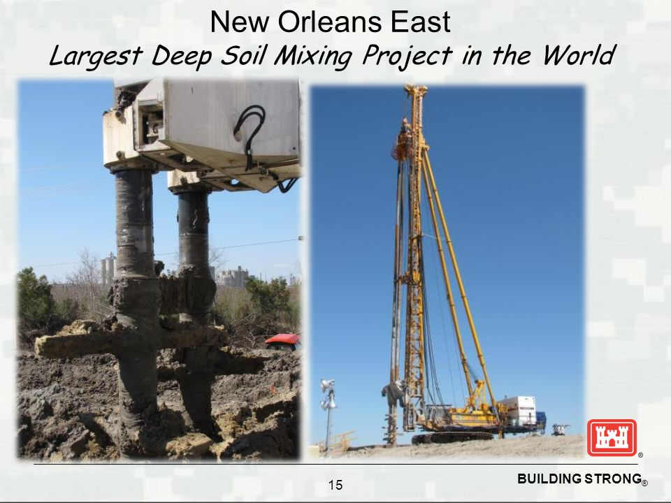 New Orleans East Largest Deep Soil Mixing Project in the World