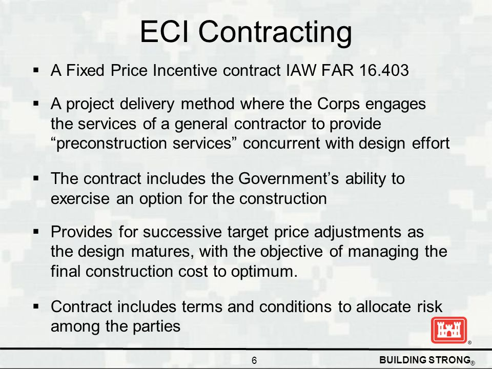 ECI Contracting A Fixed Price Incentive contract IAW FAR 16.403