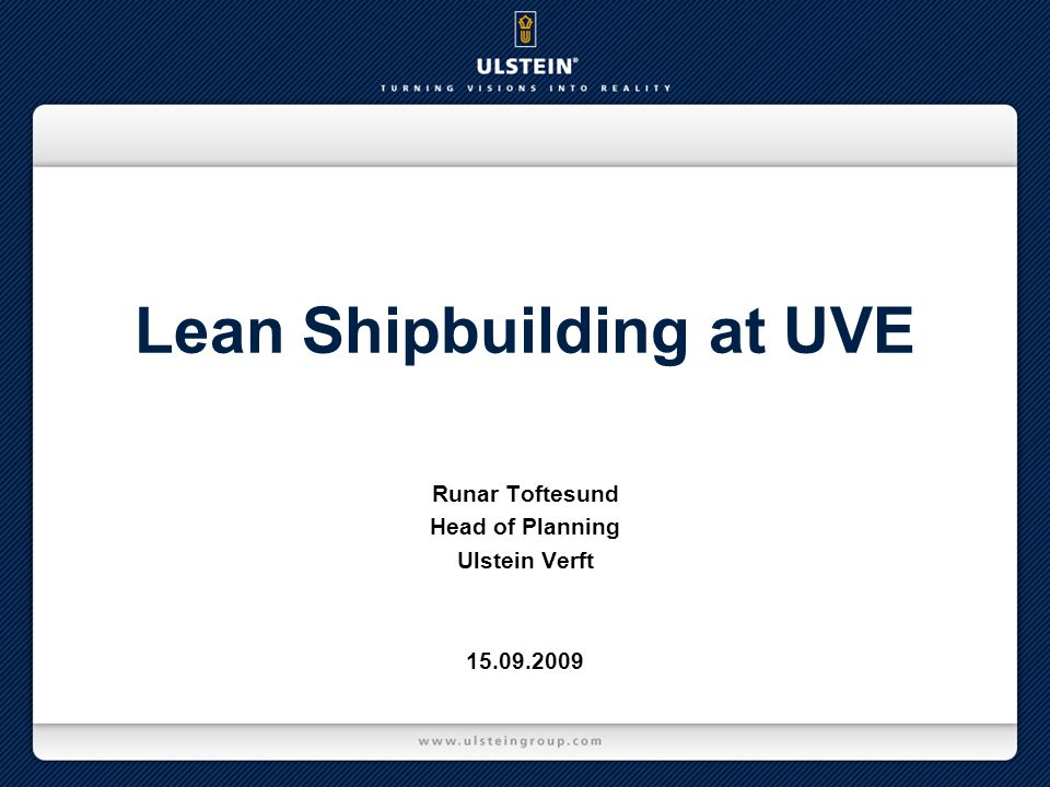 Lean Shipbuilding at UVE